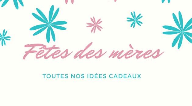 689a578a9cc Fêtes des mères   nos idées de cadeaux pas chers - Comment ranger